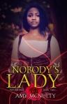 Nobody's Lady